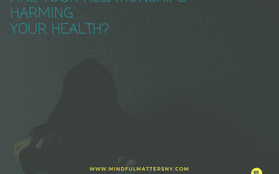 ARE YOUR RELATIONSHIPS HARMING YOUR HEALTH?